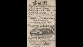 Emerald Tablet of Thoth VI - Hermes Trismegistus, Key of Magic, Dark vs Light