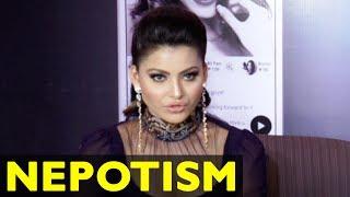 Urvashi Rautela REACTS On Nepotism In Bollywood