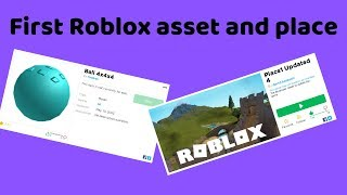 The first Roblox asset and place