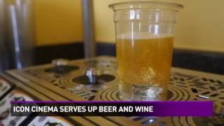 Icon Cinema Serves up Beer and Wine