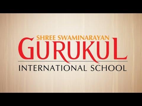 Shree Swaminarayan Gurukul International School - Transforming Life