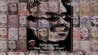 Stevie Wonder - Rain Your Love Down