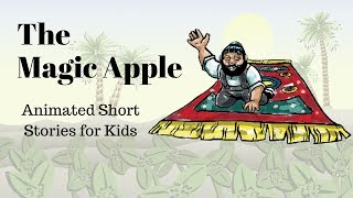 The Magic Apple (Animated Stories for Kids)