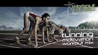 Workout Music - Running Motivation Workout Mix