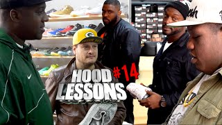 Hood Lessons Episode 14 - Sneaker Heads
