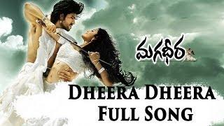Dheera Dheera Full Song II Magadheera  Movie II Ram Charan Teja, Kajal