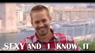 Paul Walker - Sexy and I Know It