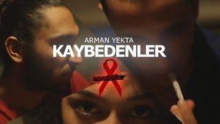 Arman Yekta - Kaybedenler (Official Video)
