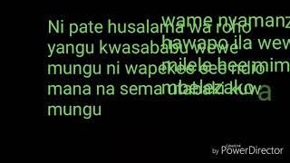 Ambwene mwasongwe wewe ni mungu Lyrics