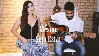 Luan Santana - Mesmo Sem Estar ft Sandy (Dam e Nay cover)