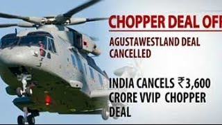 VVIP chopper scam: India cancels Rs. 3,600-cr deal with AgustaWestland, say sources