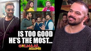 """""""Ajay Devgn Is Too Good, He's The Most…"""": Rohit Shetty   Golmaal Again"""