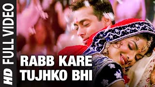 Rabb Kare Tujhko Bhi [Full Song] Mujhse Shaadi Karogi