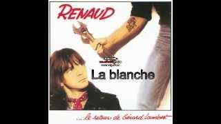 RENAUD La blanche