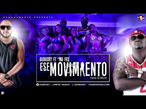 Ese Movimiento - Dubosky ft. Mr Fox (MP3)