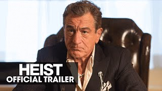 HEIST (2015 Movie - Robert De Niro, Jeffrey Dean Morgan) – Official Trailer