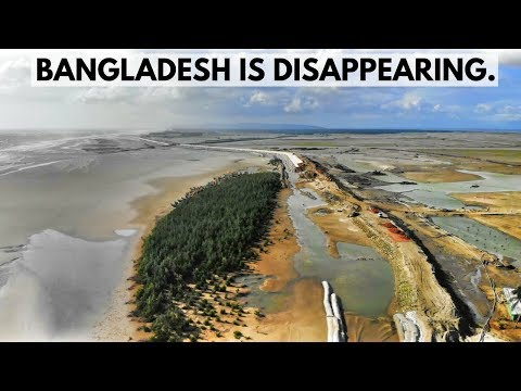 BANGLADESH IS DISAPPEARING The Sad Truth of Rising Seas