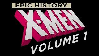 Documentary: Epic History X-Men Volume 1, The 60s Era