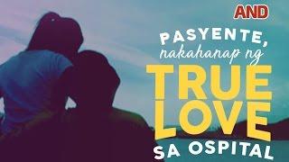 Pasyente, nakahanap ng true love sa ospital