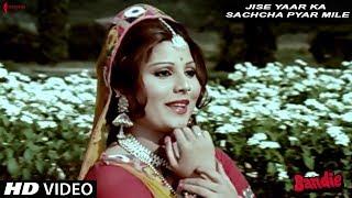 Jise Yaar Ka Sachcha Pyar Mile   Kishore Kumar, Sulakshana Pandit   Bandie   Shyamal Mitra