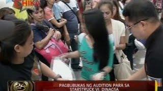 24 Oras: Pagbubukas ng audition sa Starstruck 6, dinagsa