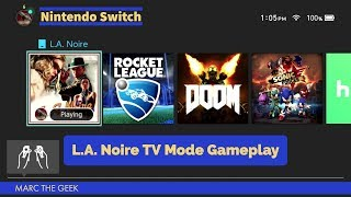 NIntendo Switch: L.A. Noire TV Mode Gameplay
