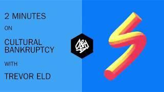 Trevor Eld on Cultural Bankruptcy | D&AD Festival 2018