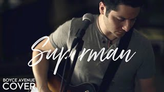 Superman - Five For Fighting (Boyce Avenue cover) on Apple & Spotify