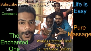 Worlds Greatest Head Massage 29|30|31| Baba The Cosmic Barber| Trailer| Coming Soon