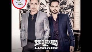 ZEZE DI CAMARGO E LUCIANO 2016   DOIS TEMPOS