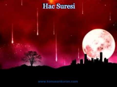 Hac Suresi - Konuşan Kuran-ı Kerim 022 (Arapça - Türkçe)