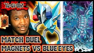 Yugioh - MATCH DUEL: Magnet Warrior vs Blue Eyes (RATE Support)