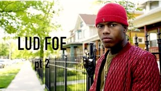 Lud Foe Interview pt 2 - Introduces YSN crew, How it started, Working on 2 mixtapes, & more
