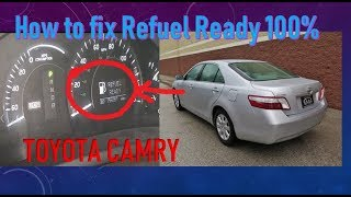 How to fix and solved Refuel Ready TOYOTA CAMRY HYBRID 100%,