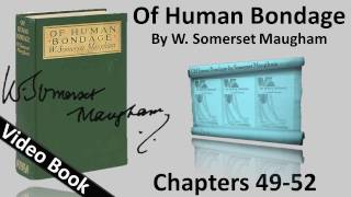 Chs 049-052 - Of Human Bondage by W. Somerset Maugham