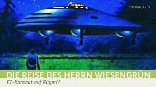 72 Stunden an Bord eines außerirdischen Raumschiffs? - Die Reise des Herrn Wiesengrün | ExoMagazin