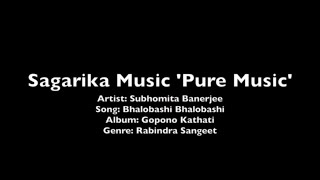Bhalobashi Bhalobashi - Subhomita - Pure Music Series