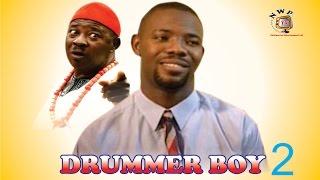 Drummer Boy 2 - Nigerian Nollywood  Movie