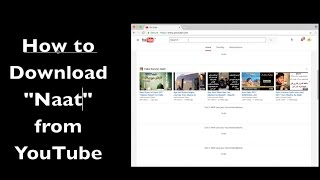 Important Information! how to download naat from youtube