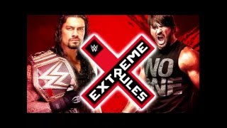 WWE Extreme Rules   Roman Reigns vs AJ Styles   Promo 2016 HD