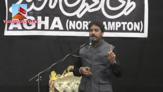 Zakir Waseem Abbas Baloch (Lalain) - AGHA - Northampton (UK) - 24th July 2016