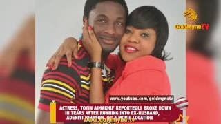 TOYIN AIMAKHU WEEPS UNCONTROLLABLY ON SIGHTING HER ESTRANGED HUSBAND, ADENIYI JOHNSON ON A MOVIE SET
