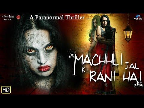 Machhli Jal Ki Rani Hai   Bollywood Horror Movies 2016   Swara Bhaskar   Full Hindi Movie
