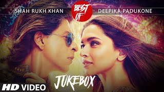 Best Of Shah Rukh Khan & Deepika Padukone Video Songs Collection (2015) |T-Series