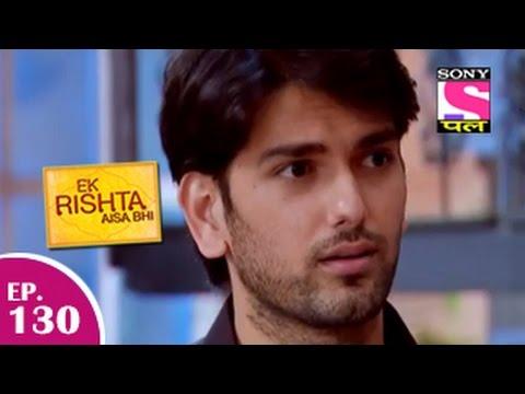Xxx Mp4 Ek Rishta Aisa Bhi एक रिश्ता ऐसा भी Episode 130 10th February 2015 3gp Sex