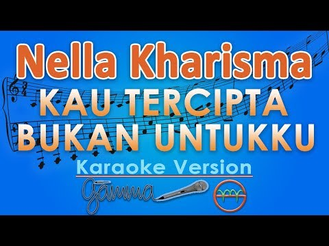 Nella Kharisma - Kau Tercipta Bukan Untukku KOPLO (Karaoke Lirik Tanpa Vokal) by GMusic