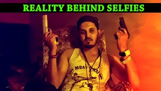 Reality Behind Selfies By Karachi Vynz Official