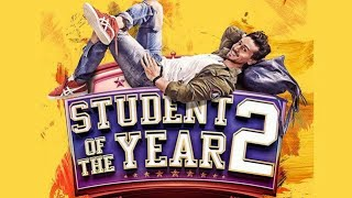 Student Of The Year 2 First Look| Tiger Shroff