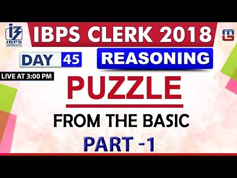 Puzzle   From the Basics   Part 1   IBPS Clerk 2018   Reasoning   Day 45   3:00 pm