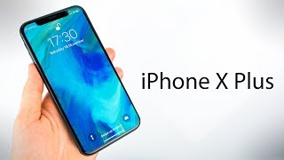 The 2018 iPhone X PLUS!